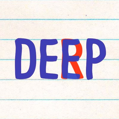 Deep Or Derp