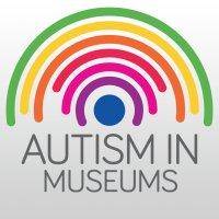 @AutisminMuseums