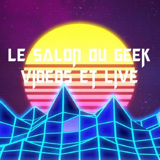 Le Salon Du Geek's Twitter Profile Picture